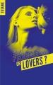 Couverture Sex friends or lovers ?, tome 1 Editions Hachette (Black moon - Romance) 2017