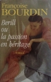 Couverture Berill, tome 2 : Berill ou la Passion en héritage Editions France Loisirs 2007