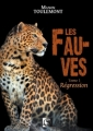 Couverture Les Fauves, tome 1 : Régression Editions VFB 2017