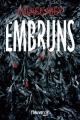 Couverture Embruns Editions Fleuve (Noir) 2017