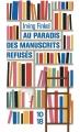 Couverture Au paradis des manuscrits refusés Editions 10/18 2017