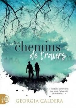 Couverture Nos chemins de travers, tome 1