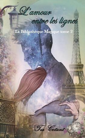 Couverture La bibliothèque magique, tome 2  : L'amour entre les lignes