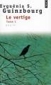 Couverture Le Vertige, tome 1 Editions Points 1990