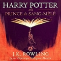 Couverture Harry Potter, tome 6 : Harry Potter et le prince de sang-mêlé Editions Audible studios 2017