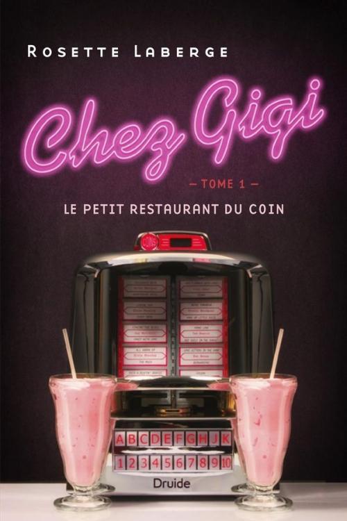 Couverture Chez Gigi, tome 1 : Le petit restaurant du coin