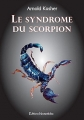 Couverture Le Syndrome du Scorpion Editions Noctambule 2017