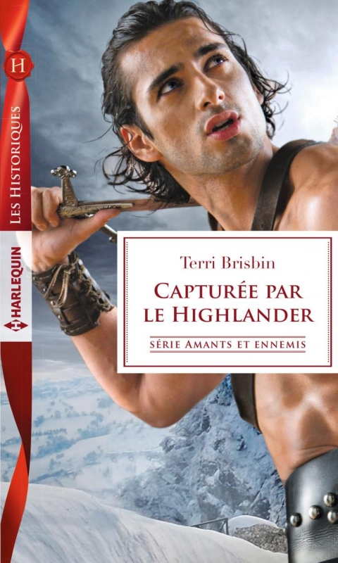 Couverture Amants et ennemis, tome 3 : Capturée par le highlander