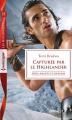 Couverture Amants et ennemis, tome 3 : Capturée par le highlander Editions Harlequin (FR) (Les historiques) 2017