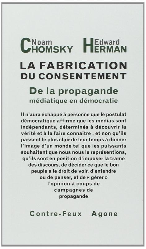 Couverture La fabrication du consentement : De la propagande médiatique en démocratie