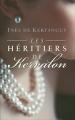 Couverture Les Héritiers de Kervalon Editions France Loisirs 2014