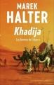 Couverture Les femmes de l'islam, tome 1 : Khadija Editions France Loisirs 2015