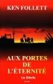 Couverture Le Siècle, tome 3 : Aux portes de l'éternité Editions France Loisirs 2015
