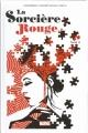 Couverture La sorcière Rouge, tome 2 : Le Tour du Monde en Magie Editions Panini (100% Marvel) 2017