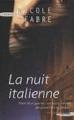 Couverture La nuit italienne Editions Succès du livre 2007