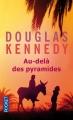 Couverture Au-delà des pyramides Editions Pocket 2015