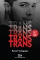 Couverture Trans Editions de Mortagne 2017
