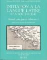 Couverture Initiation à la langue latine et à son système Editions Sedes 1995