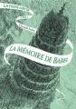 Couverture La Passe-Miroir, tome 3 : La mémoire de Babel Editions Gallimard  (Jeunesse) 2017
