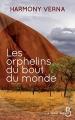 Couverture Les orphelins du bout du monde Editions Belfond (Le cercle) 2017