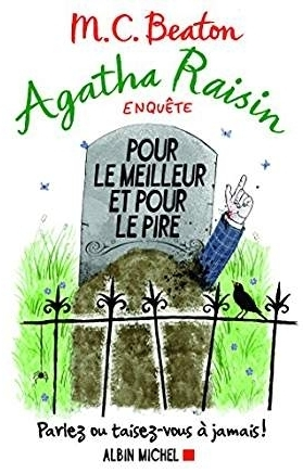 Couverture Agatha Raisin enquête, tome 05 : Pour le meilleur et pour le pire