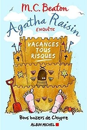 Couverture Agatha Raisin enquête, tome 06 : Vacances tous risques