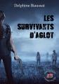 Couverture Les survivants d'Aglot Editions Evidence (I-mage-in-air) 2017
