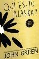 Couverture Qui es-tu Alaska ? Editions Gallimard  (Jeunesse) 2017