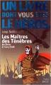 Couverture Loup Solitaire, tome 01 : Les maîtres des Ténèbres Editions Folio  (Un livre dont vous êtes le héros) 1997