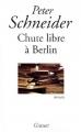 Couverture Chute libre à Berlin Editions Grasset 2000