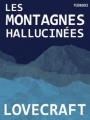 Couverture Les montagnes hallucinées / Montagnes de la folie / Les Montagnes de la démence Editions Feedbooks 1936