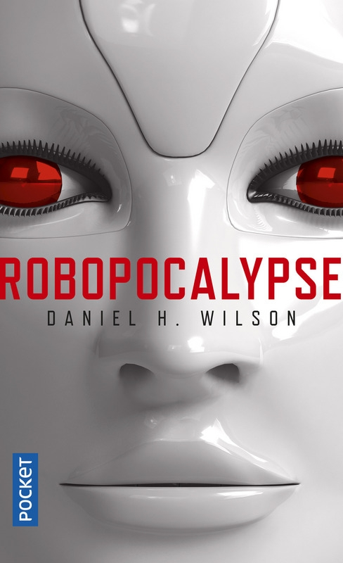Couverture Robopocalypse, tome 1