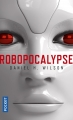 Couverture Robopocalypse, tome 1 Editions Pocket 2017