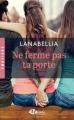 Couverture Ne ferme pas ta porte Editions Milady (Romance - Emotions) 2017