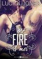Couverture Mr Fire et moi Editions Addictives 2014