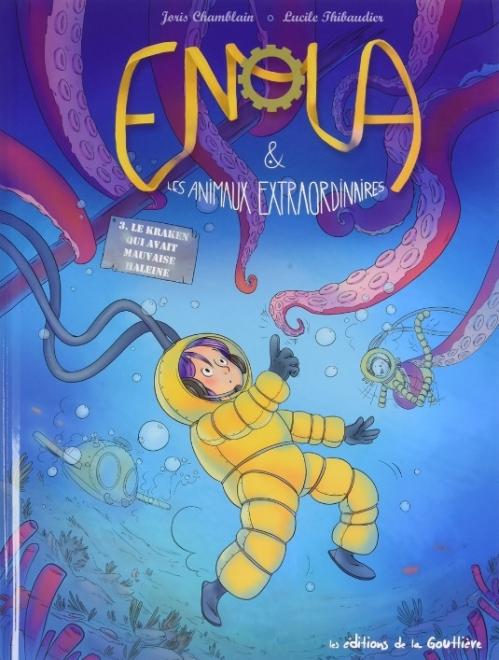 Couverture Enola & les animaux extraordinaires, tome 3 : Le kraken qui avait mauvaise haleine