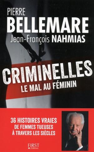 Couverture Criminelles : Le mal au féminin