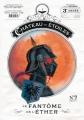 Couverture Le château des étoiles (revues), tome 09 : Le fantôme de l'éther Editions Rue de Sèvres 2017