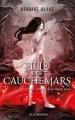 Couverture Fille des cauchemars, tome 2 : L'ordre de la dague noire Editions Hachette (Black moon) 2015