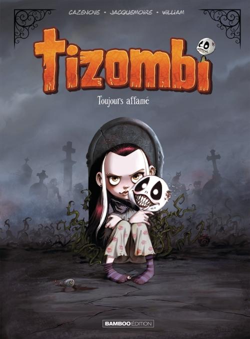 Couverture Tizombi, tome 1 : Toujours affamé