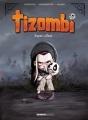 Couverture Tizombi, tome 1 : Toujours affamé Editions Bamboo 2017