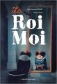 Couverture Le roi moi Editions Albin Michel (Jeunesse) 2017