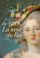 Couverture La soeur du roi Editions Albin Michel 2017
