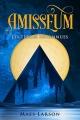 Couverture Amisseum, tome 1 : Les terres inconnues Editions Autoédité 2017