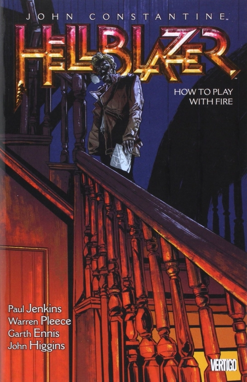 Couverture Hellblazer (Vertigo), book 12 : How To Play With Fire