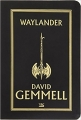 Couverture Waylander, tome 1 Editions Bragelonne (STARS) 2016