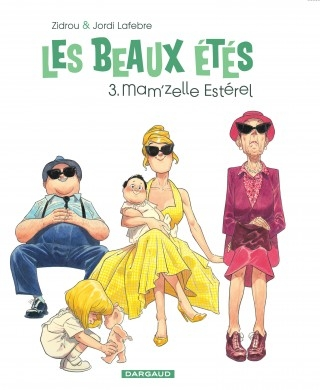 Couverture Les beaux étés, tome 3 : Mam'zelle Estérel