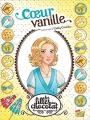 Couverture Les filles au chocolat (BD), tome 5 : Coeur Vanille Editions Jungle ! (Miss Jungle) 2017