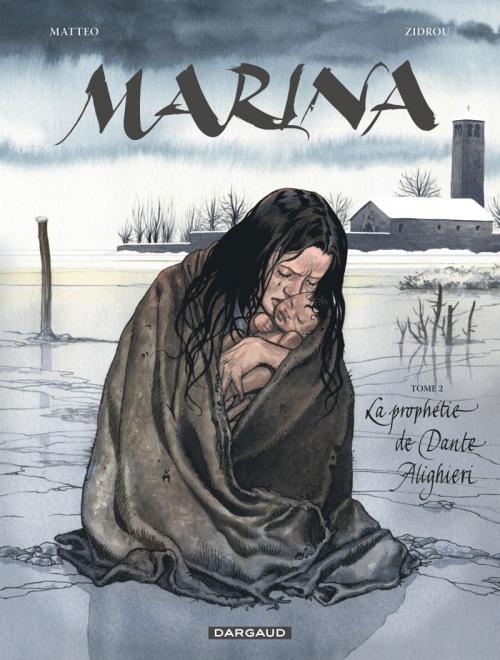 Couverture Marina, tome 2 : La prophétie de Dante Alighieri