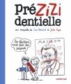 Couverture Prézizidentielle : les éléctions vues par les enfants Editions Casterman 2017